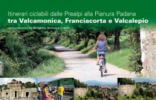 Itinerari ciclabili dalle Prealpi alla Pianura Padana