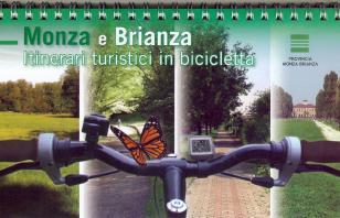 Monza e Brianza. Itinerari turistici in bicicletta - Seconda Edizione