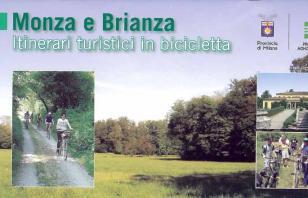 Monza e Brianza. Itinerari turistici in bicicletta