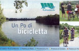 """Un Po in bicicletta. Alla scoperta del """"Po di Lombardia"""""""